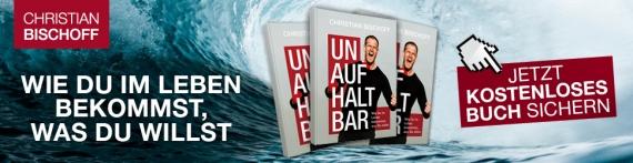 Unaufhaltbar gratis Buch Christian Bischoff