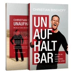 Unaufhaltbar Christian Bischoff Kostenloses Buch persönlichkeitsentwicklung