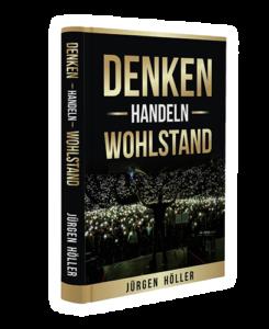 Denken-Handeln-Wohlstand Gratis Buch von Jürgen Höller