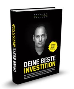 Deine beste Investition Buch von Patrick Greiner