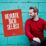 Heirate dich selbst!