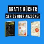 Gratis Bücher bestellen – Seriös oder Abzocke?